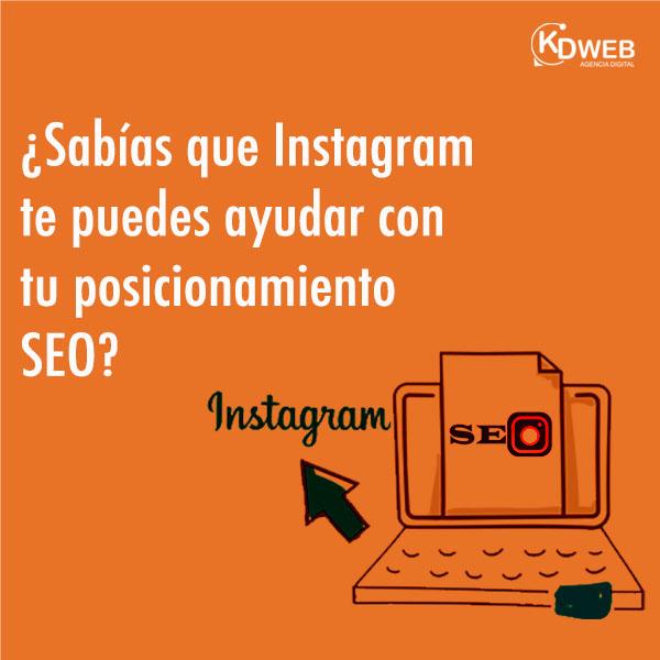 ¿Sabías que Instagram te puede ayudar con tu posicionamiento SEO?
